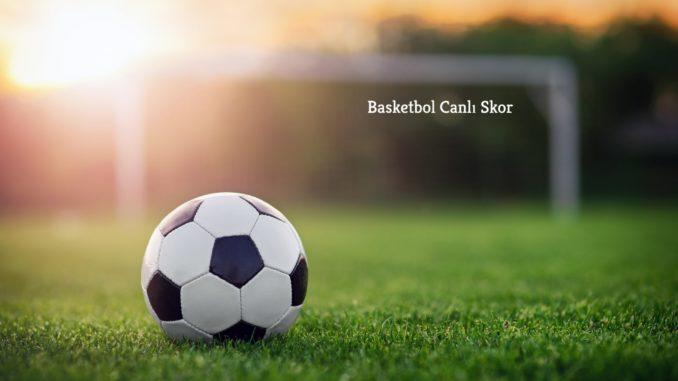 Basketbol Canlı Skor